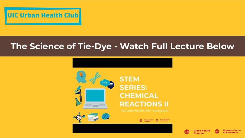 UIC Urban Health Club The Science of Tie-Dye - ...