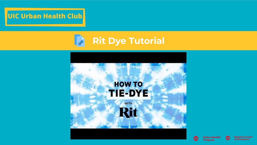 UIC Urban Health Club Rit Dye Tutorial
