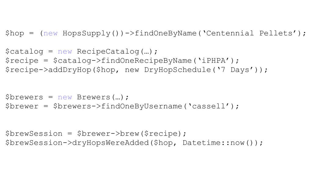 $hop = (new HopsSupply())->findOneByName('Cente...
