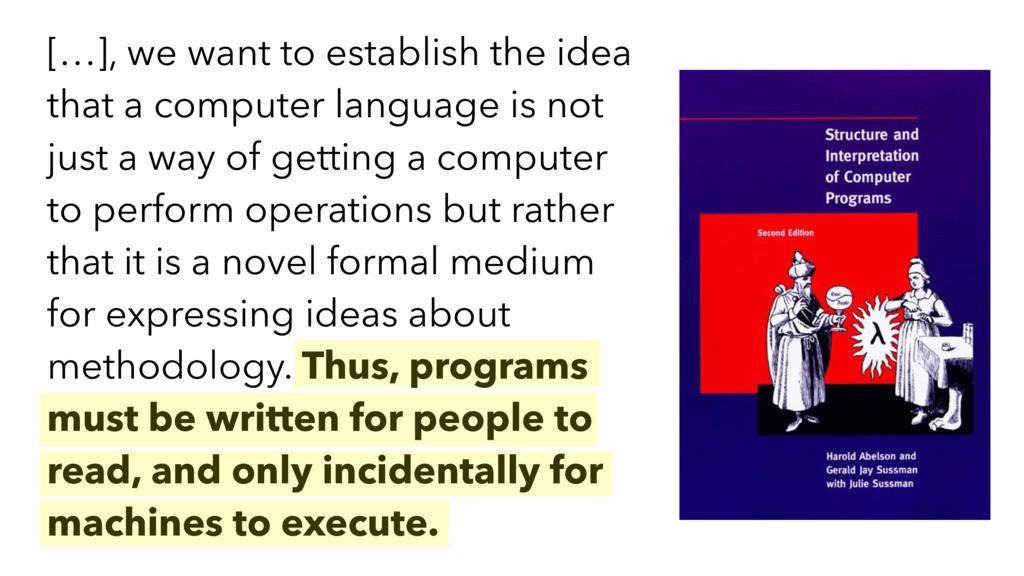 […], we want to establish the idea that a compu...