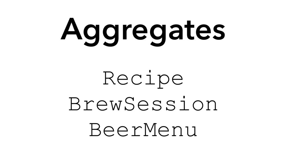 Aggregates Recipe BrewSession BeerMenu
