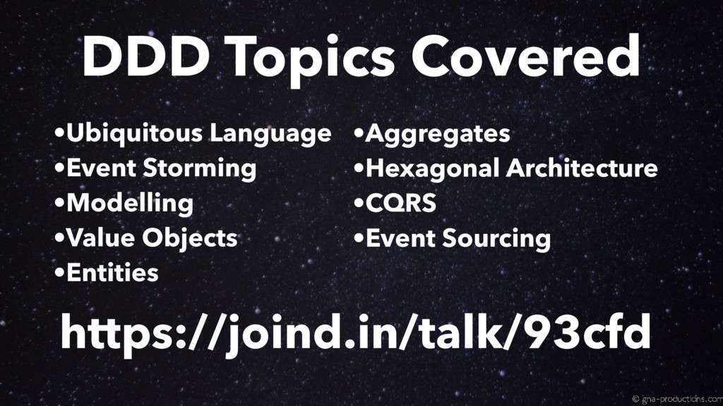 https://joind.in/talk/93cfd DDD Topics Covered ...