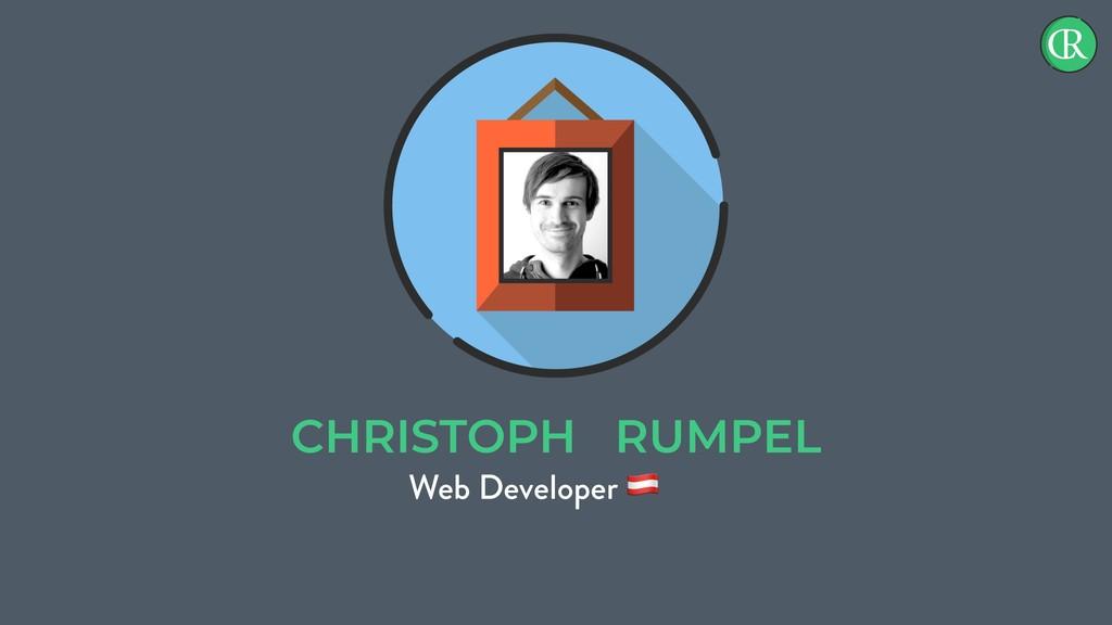 CHRISTOPH RUMPEL Web Developer !