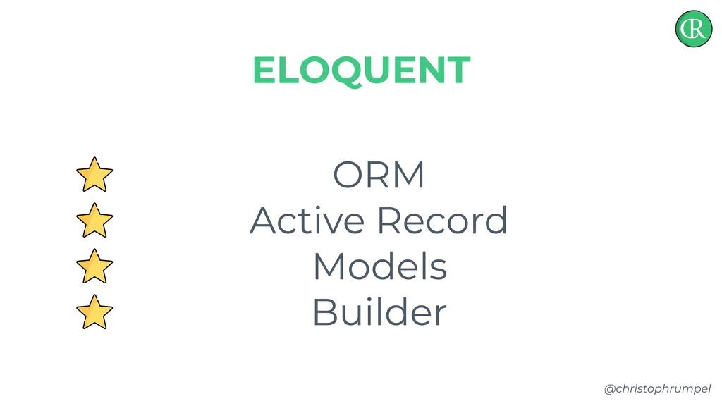 @christophrumpel ORM Active Record Models Build...