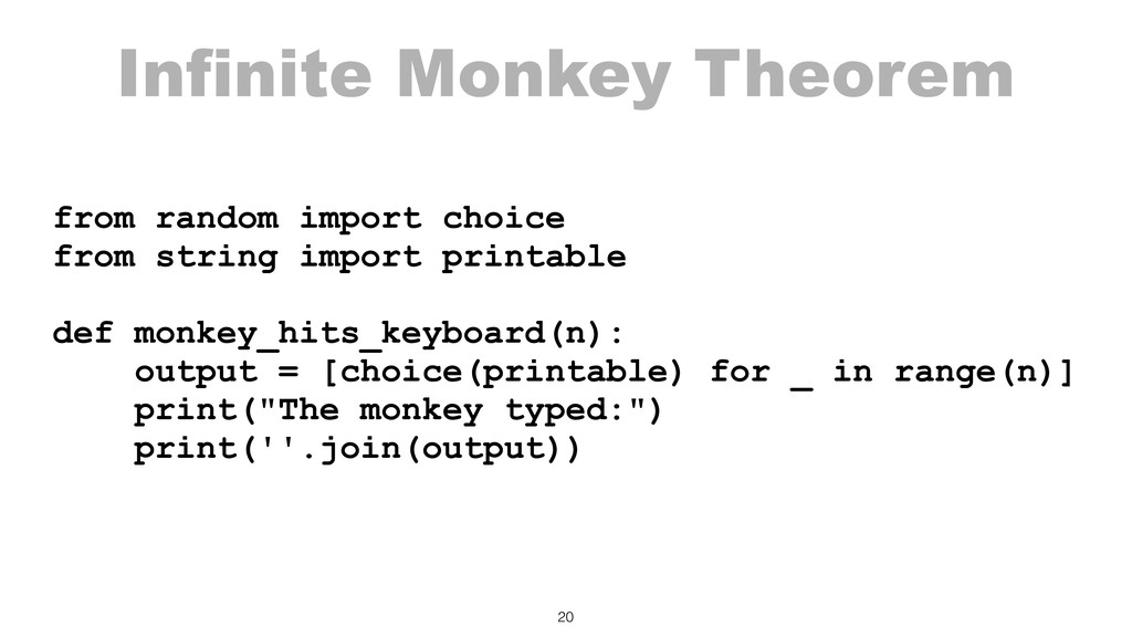 Infinite Monkey Theorem from random import choi...