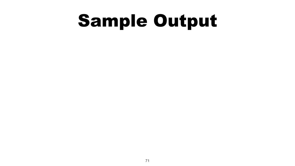 Sample Output 71