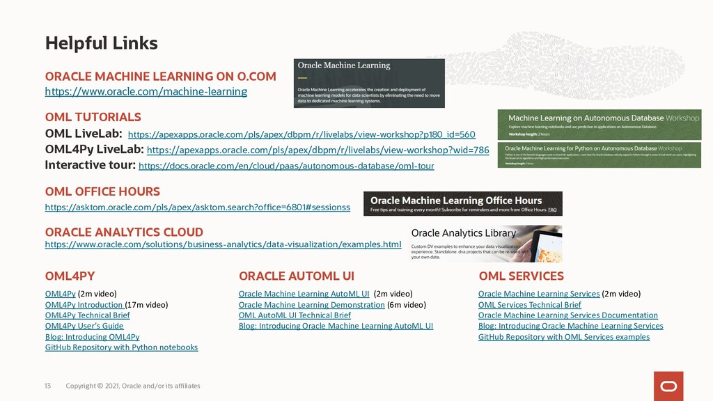 Helpful Links ORACLE MACHINE LEARNING ON O.COM ...