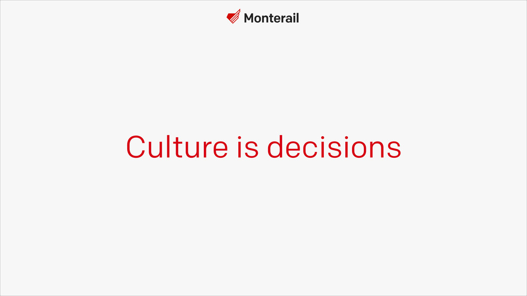 Culture is decisions
