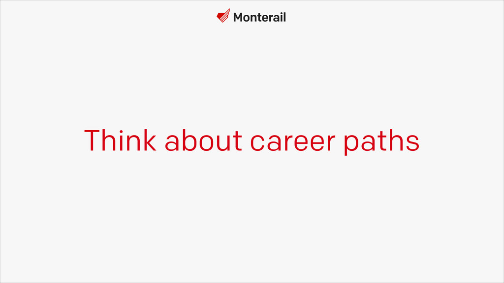 Think about career paths