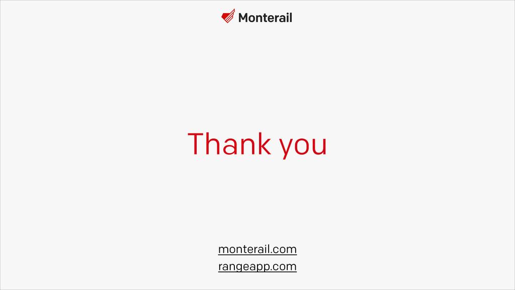 Thank you monterail.com rangeapp.com