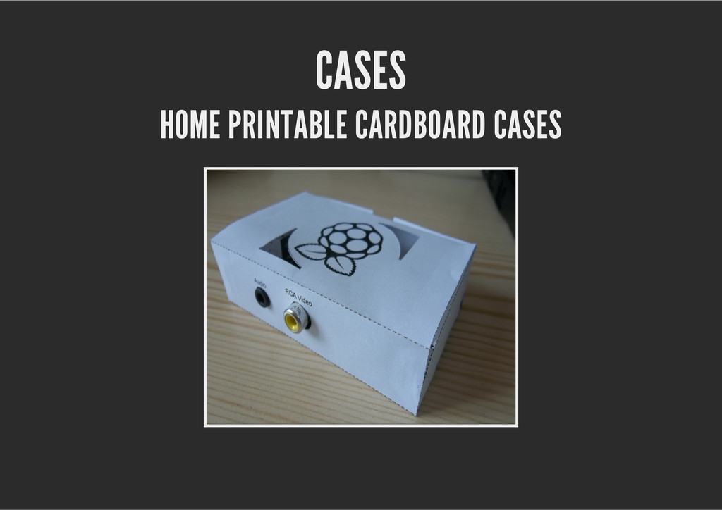 CASES HOME PRINTABLE CARDBOARD CASES
