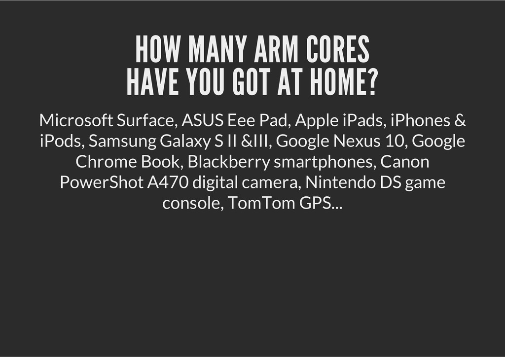 HOW MANY ARM CORES HAVE YOU GOT AT HOME? Micros...