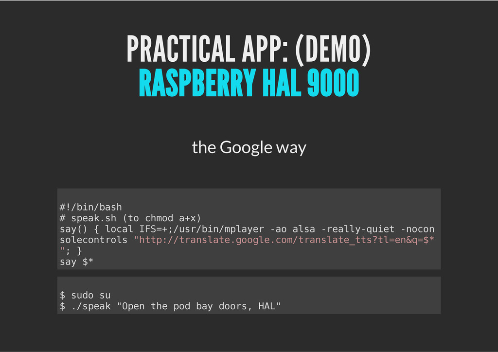 PRACTICAL APP: (DEMO) the Google way RASPBERRY ...