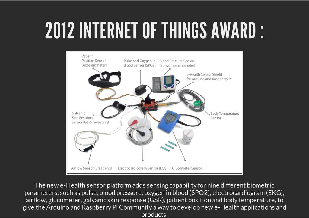 2012 INTERNET OF THINGS AWARD : The new e-Healt...