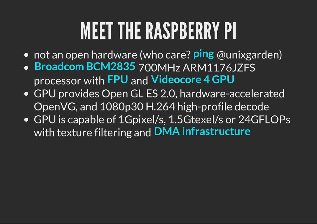MEET THE RASPBERRY PI not an open hardware (who...