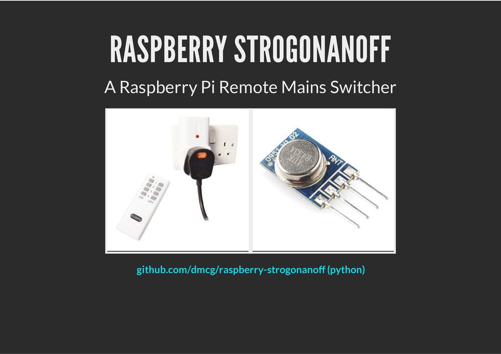 RASPBERRY STROGONANOFF A Raspberry Pi Remote Ma...