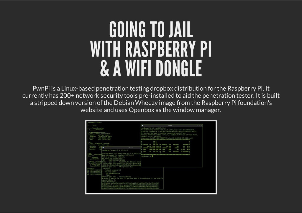 GOING TO JAIL WITH RASPBERRY PI & A WIFI DONGLE...