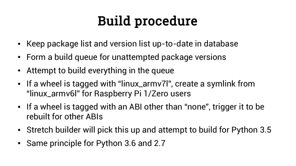 Build procedure ● Keep package list and version...