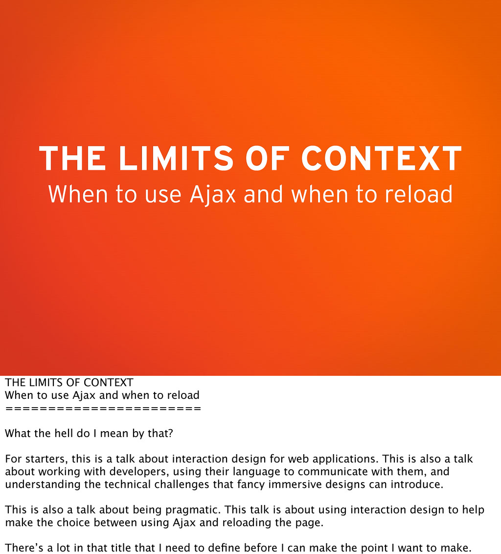 THE LIMITS OF CONTEXT When to use Ajax and when...