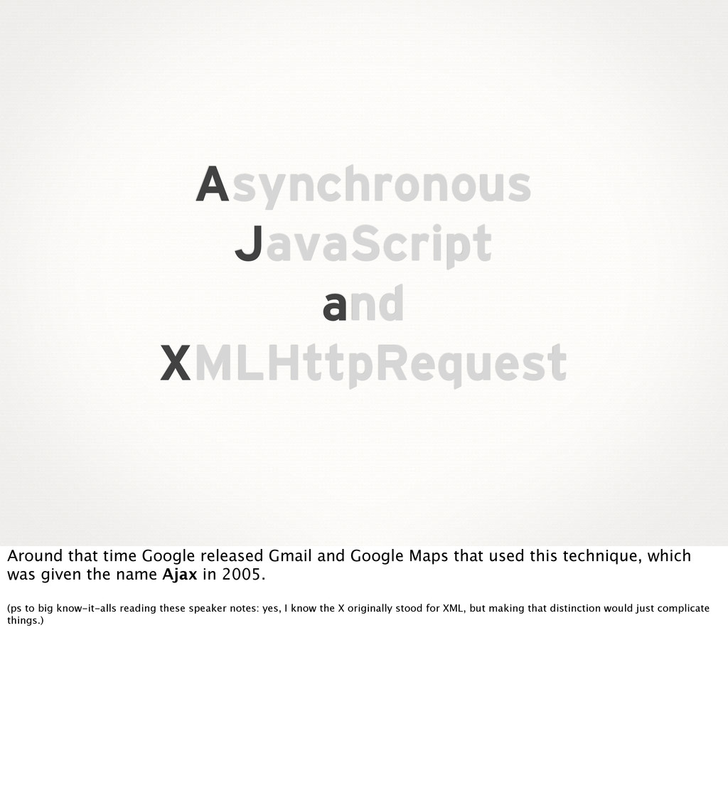 Asynchronous JavaScript and XMLHttpRequest Arou...