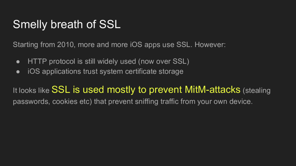 Smelly breath of SSL Starting from 2010, more a...