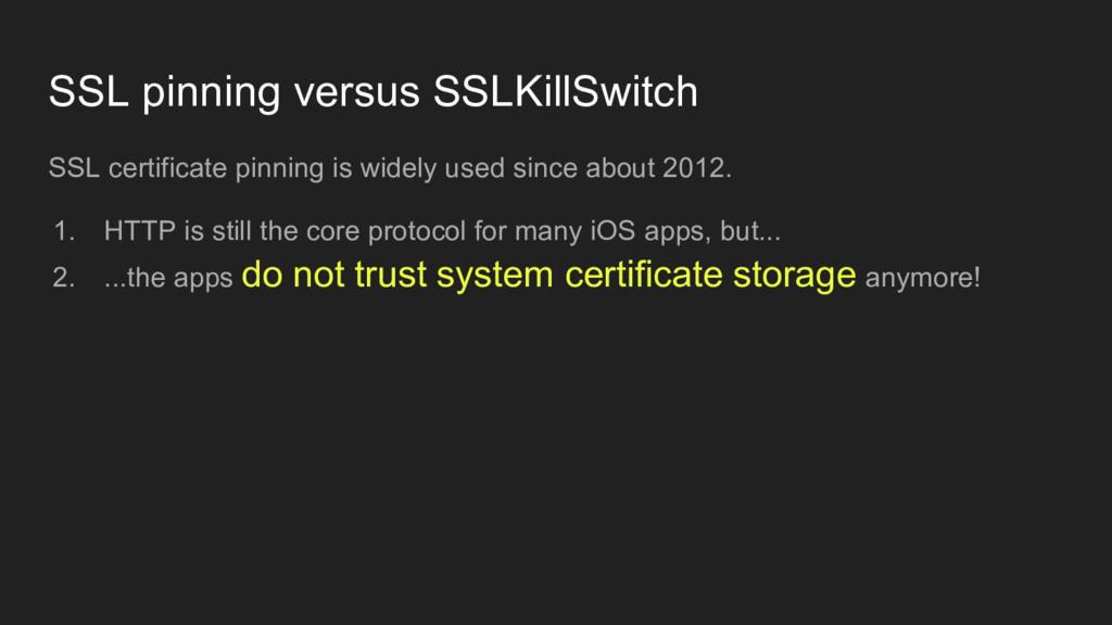 SSL pinning versus SSLKillSwitch SSL certificat...