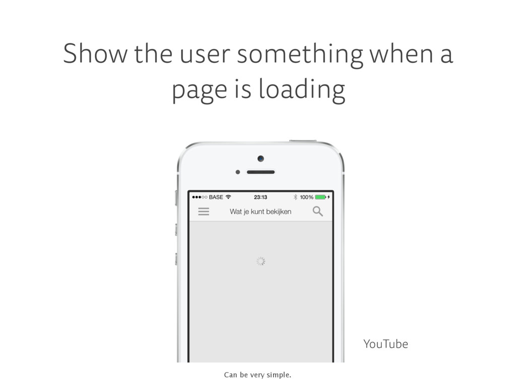 Show the user something when a page is loading ...