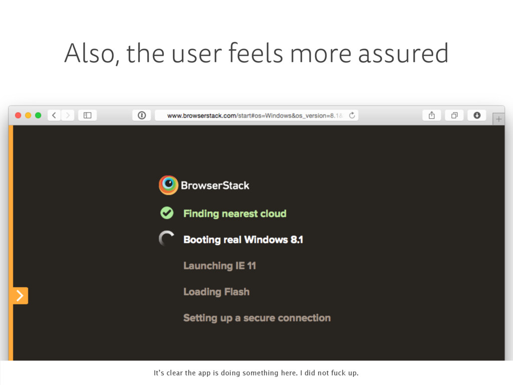 Also, the user feels more assured It's clear th...