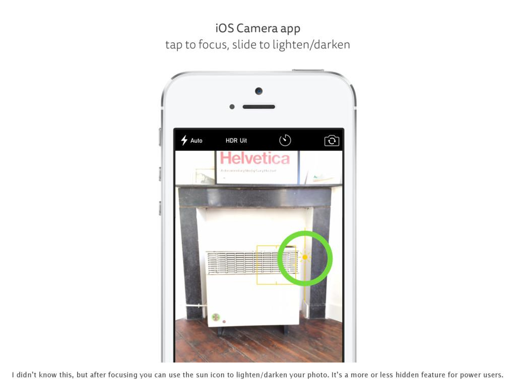 iOS Camera app tap to focus, slide to lighten/d...
