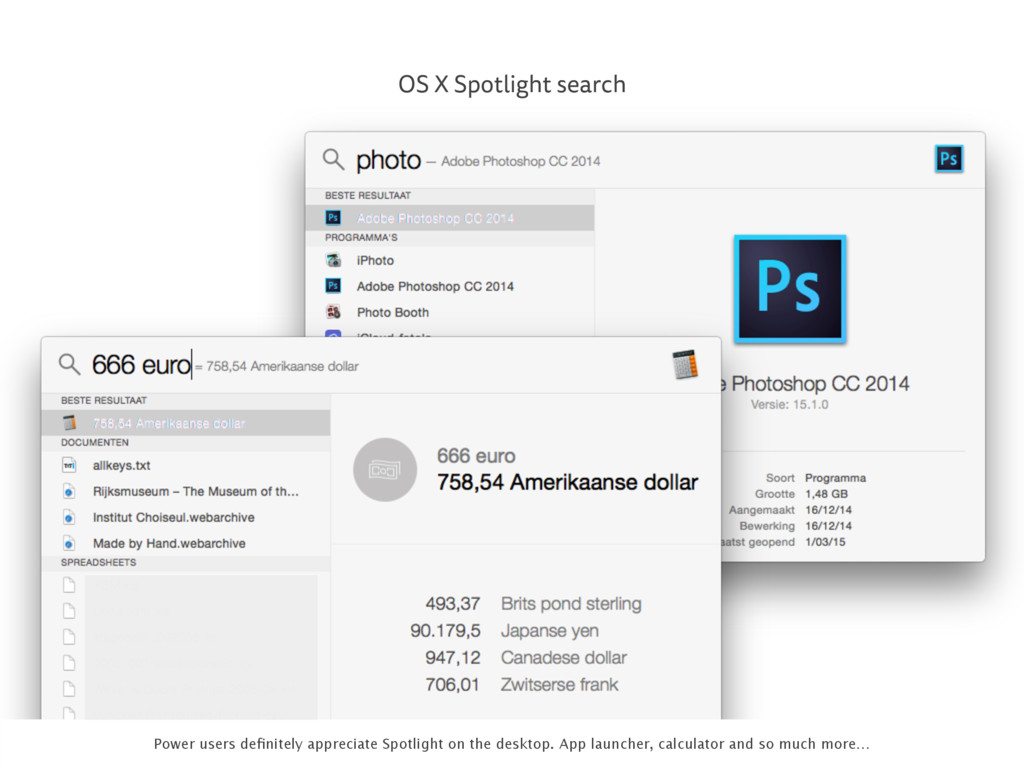 OS X Spotlight search Power users definitely app...