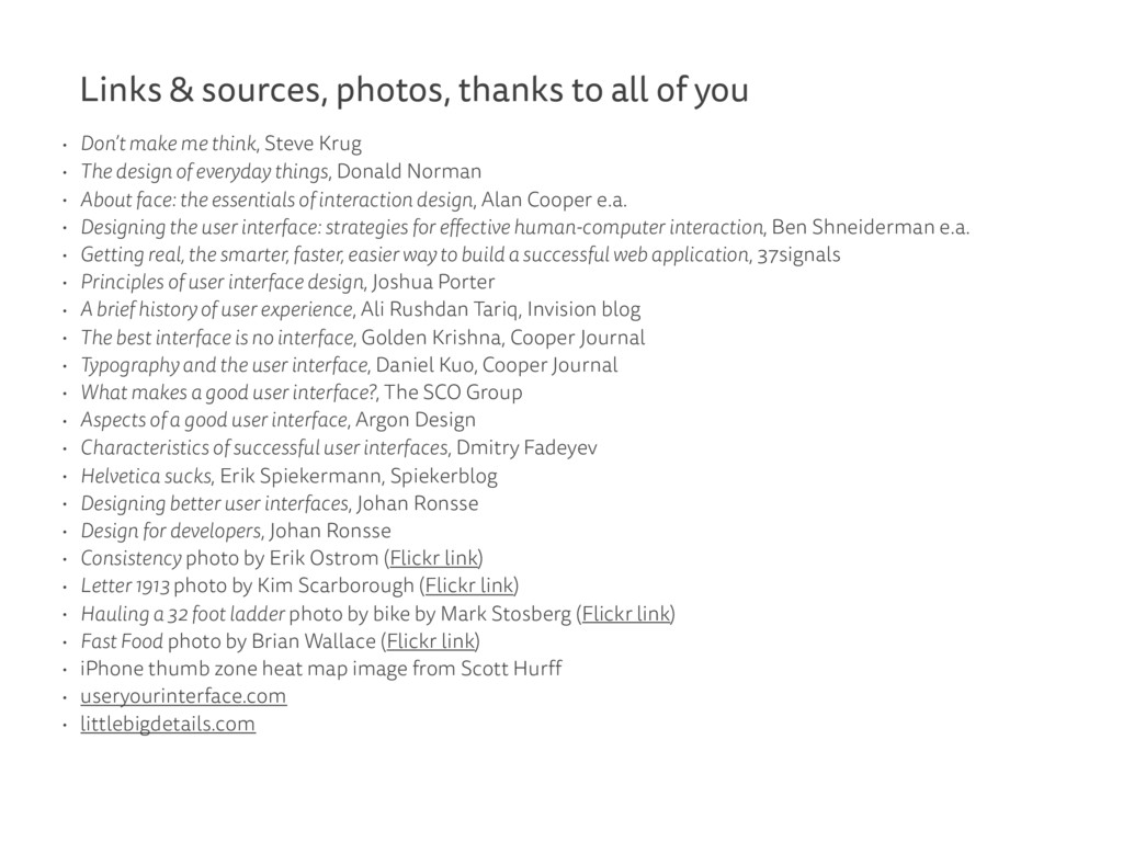 Links & sources, photos, thanks to all of you •...