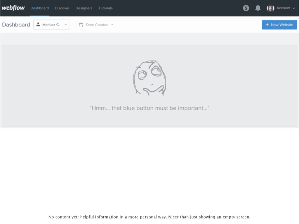 No content yet: helpful information in a more p...