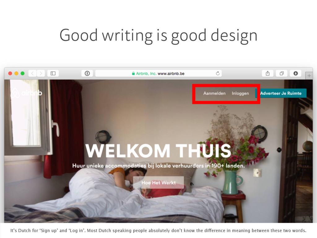 Good writing is good design It's Dutch for 'Sig...