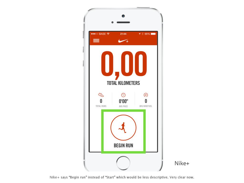 """Nike+ Nike+ says """"Begin run"""" instead of """"Start""""..."""