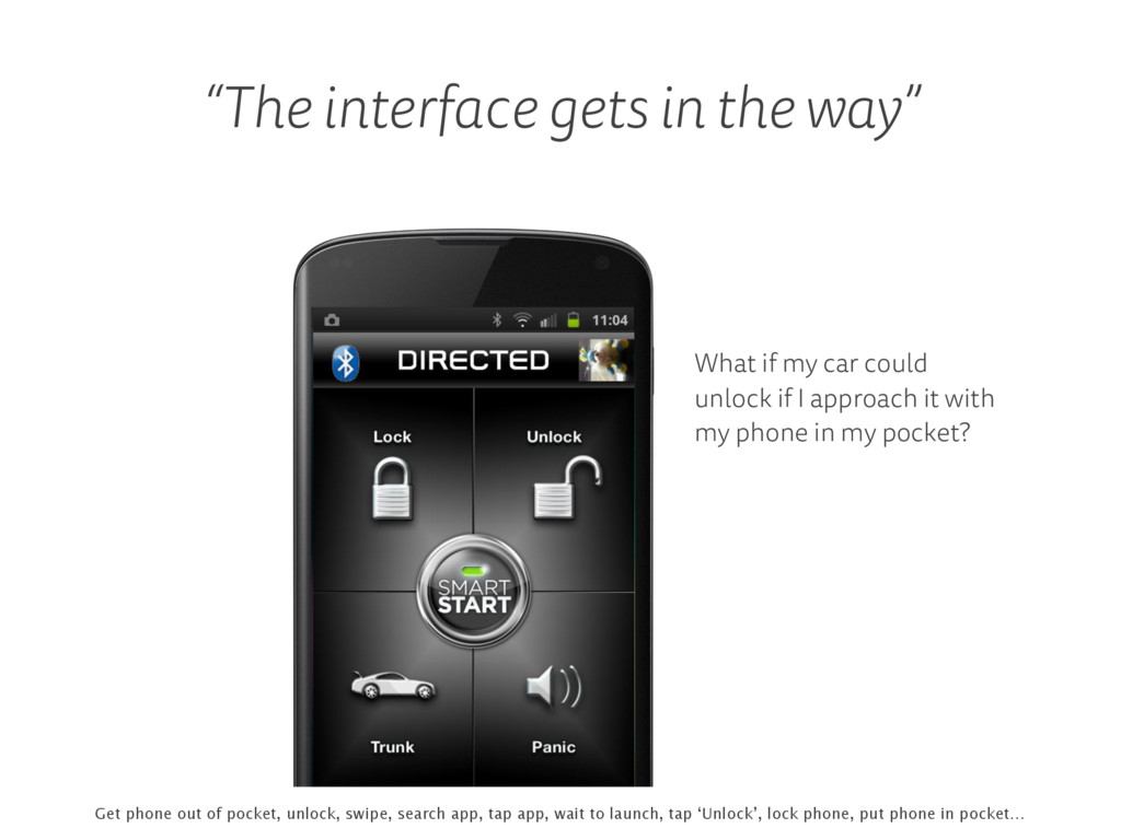 """""""The interface gets in the way"""" What if my car ..."""
