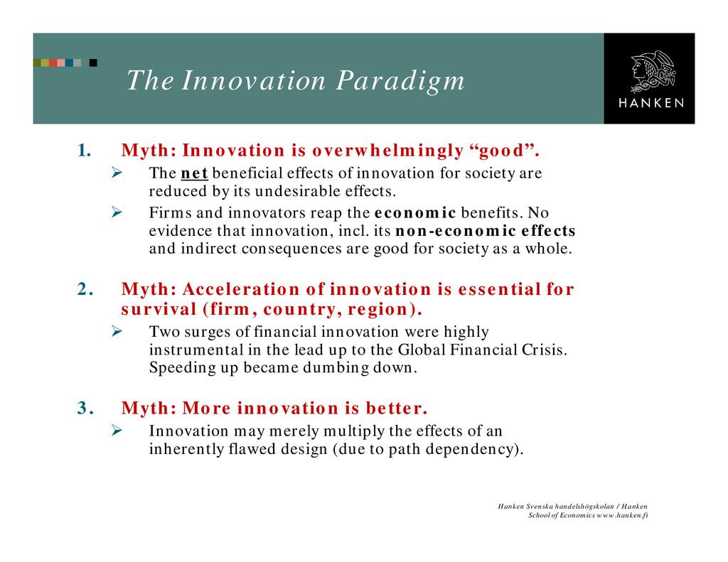 The Innovation Paradigm 1. Myth: Innovation is ...