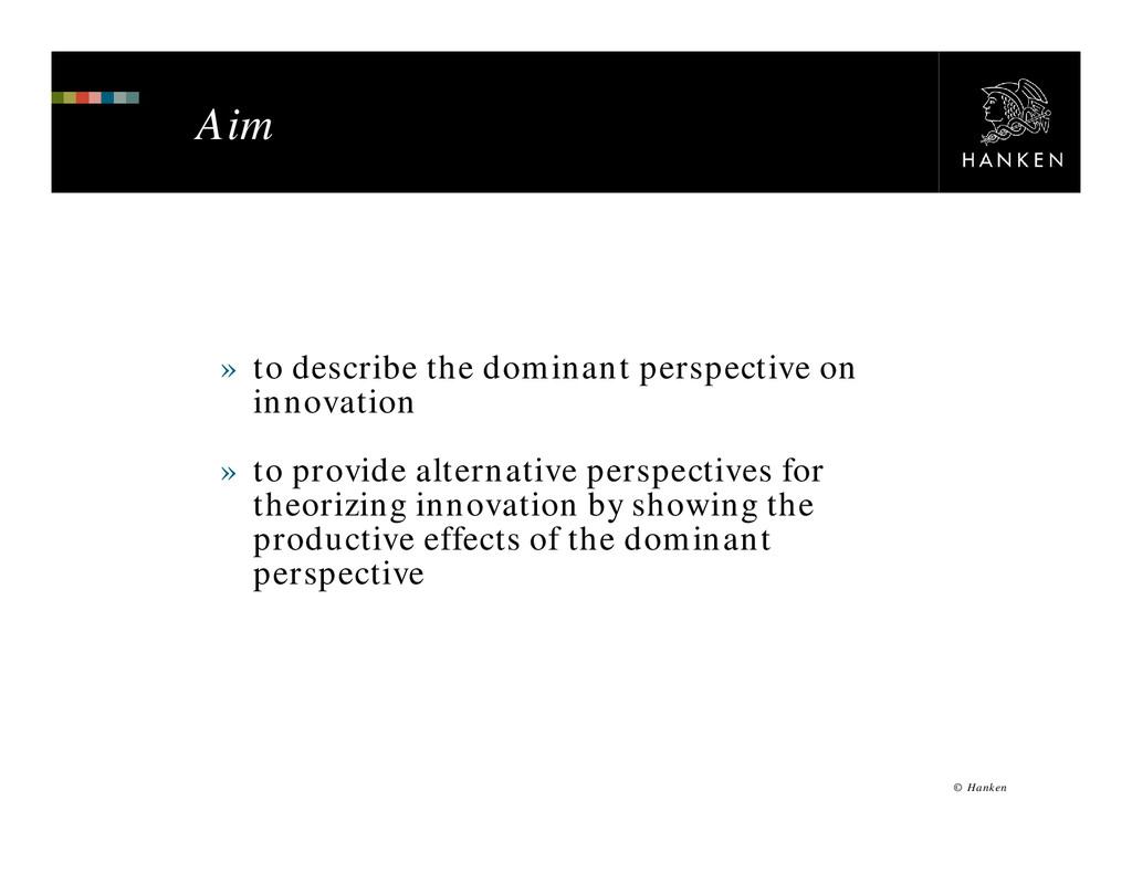 © Hanken Aim » to describe the dominant perspec...