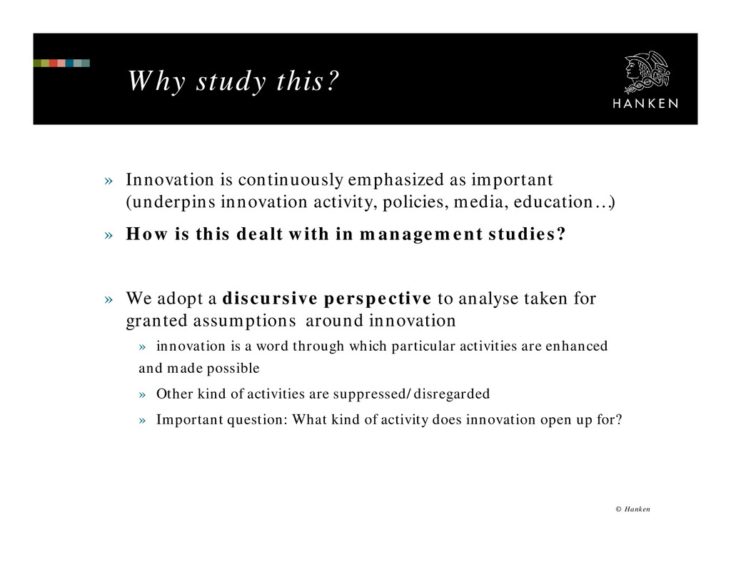 Why study this? » Innovation is continuously em...