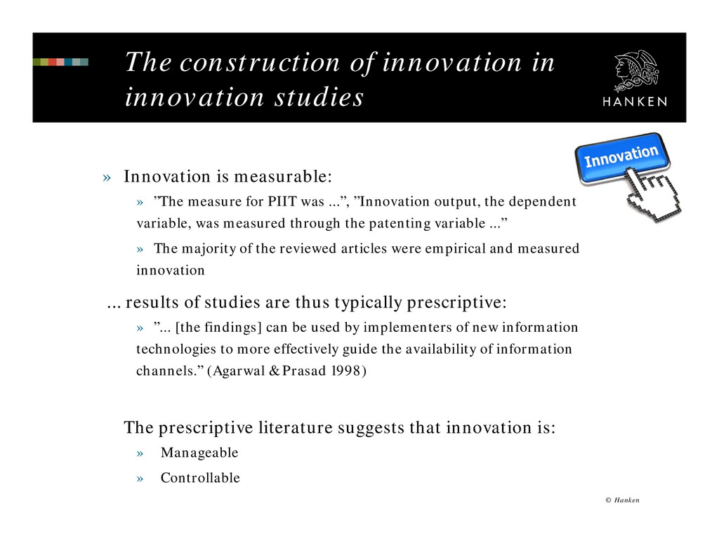 The construction of innovation in innovation st...
