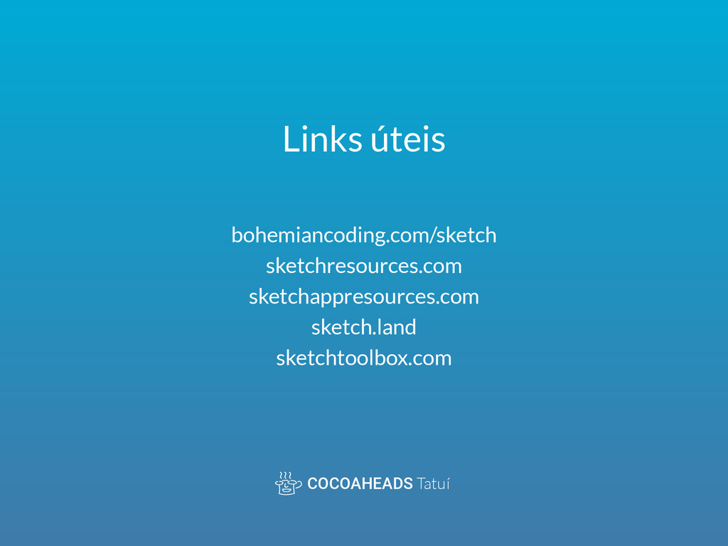 COCOAHEADS Tatuí bohemiancoding.com/sketch ske...