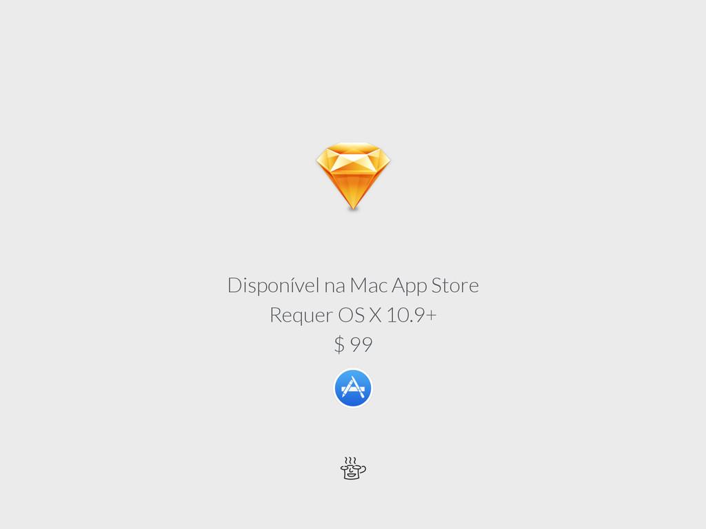 Disponível na Mac App Store Requer OS X 10.9+...