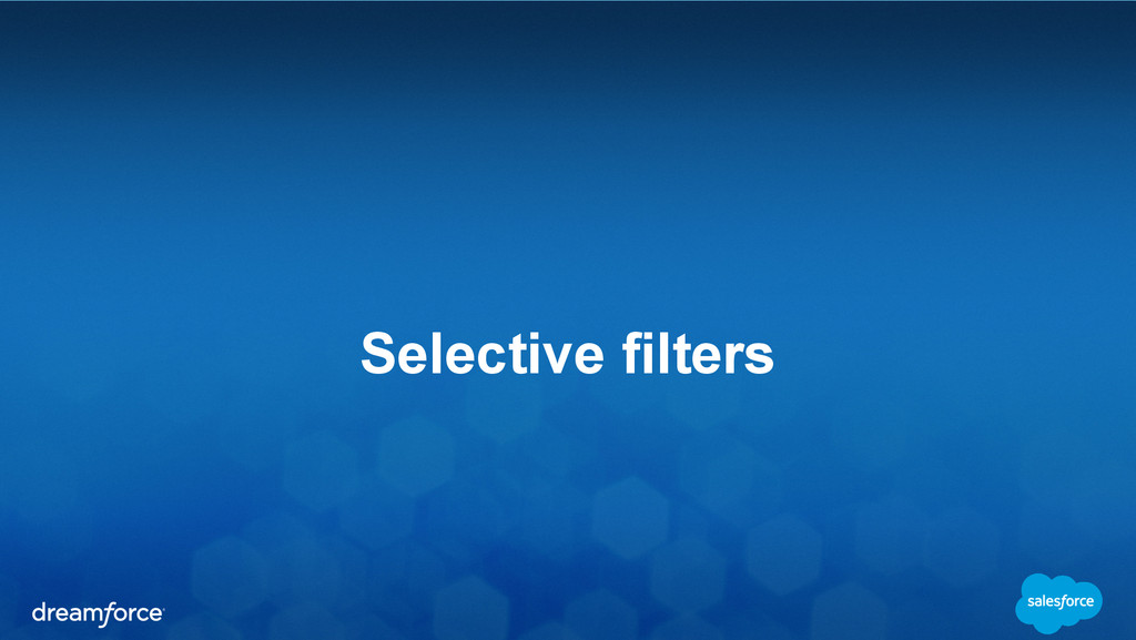 Selective filters
