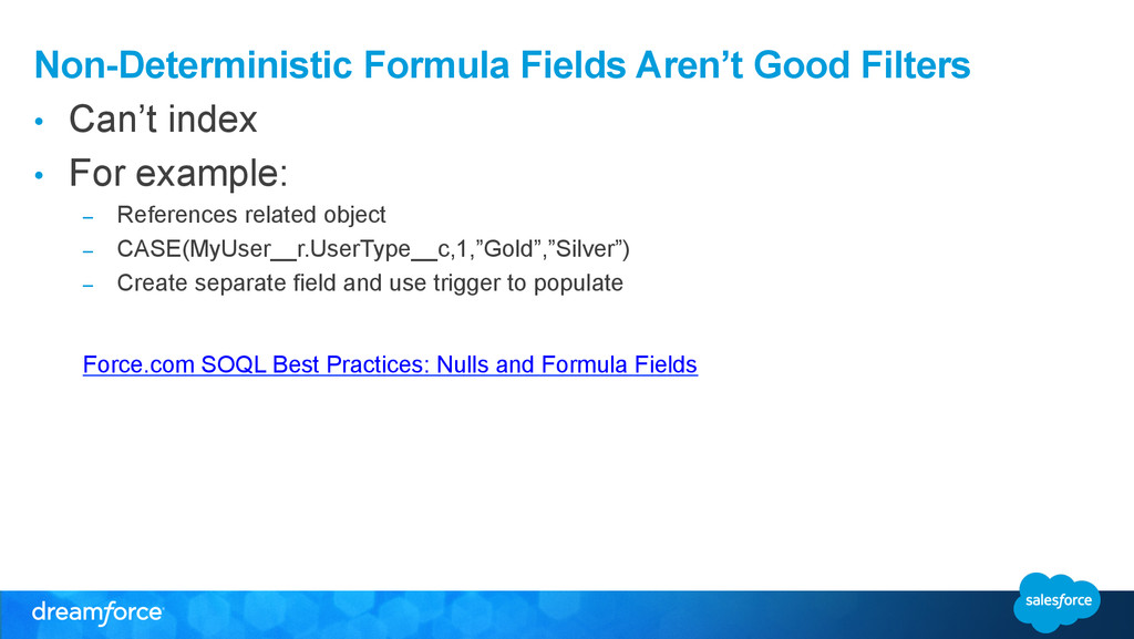 Non-Deterministic Formula Fields Aren't Good Fi...