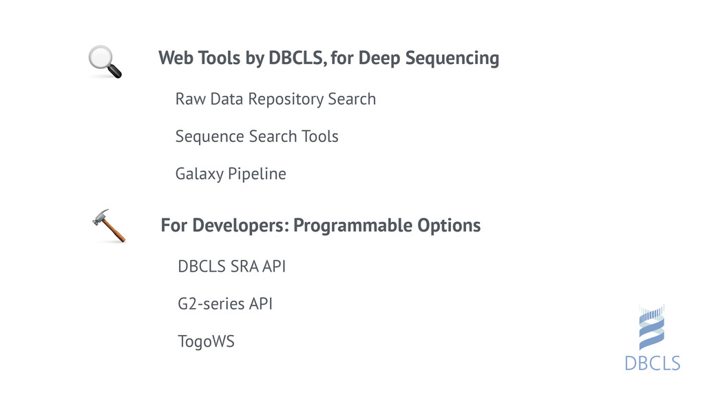 Web Tools by DBCLS, for Deep Sequencing Raw Dat...