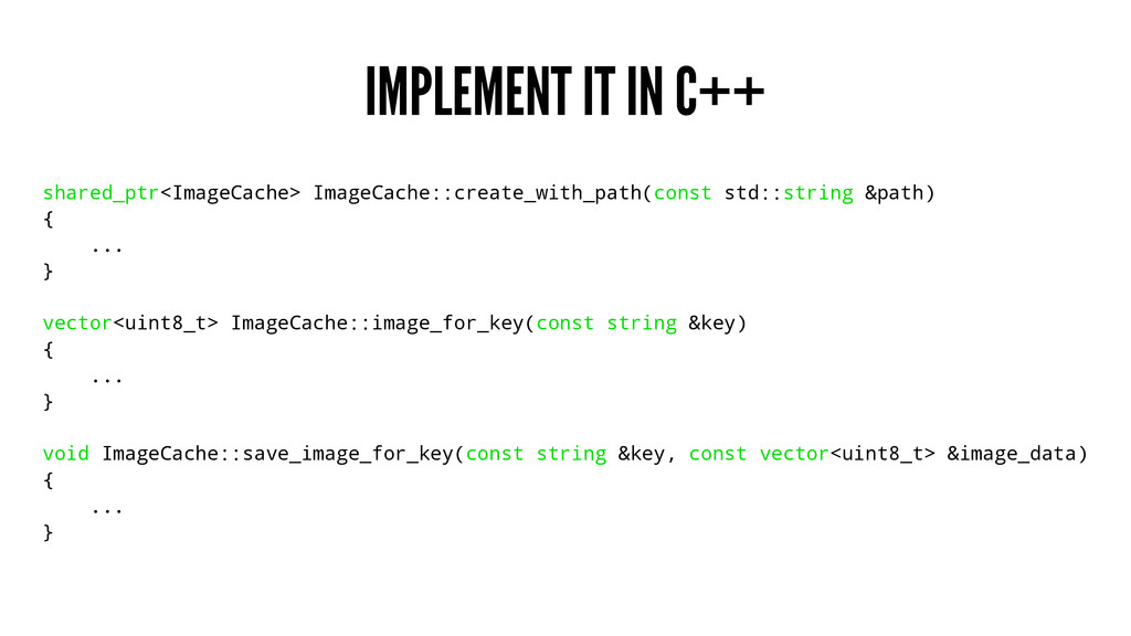 IMPLEMENT IT IN C++ shared_ptr<ImageCache> Imag...