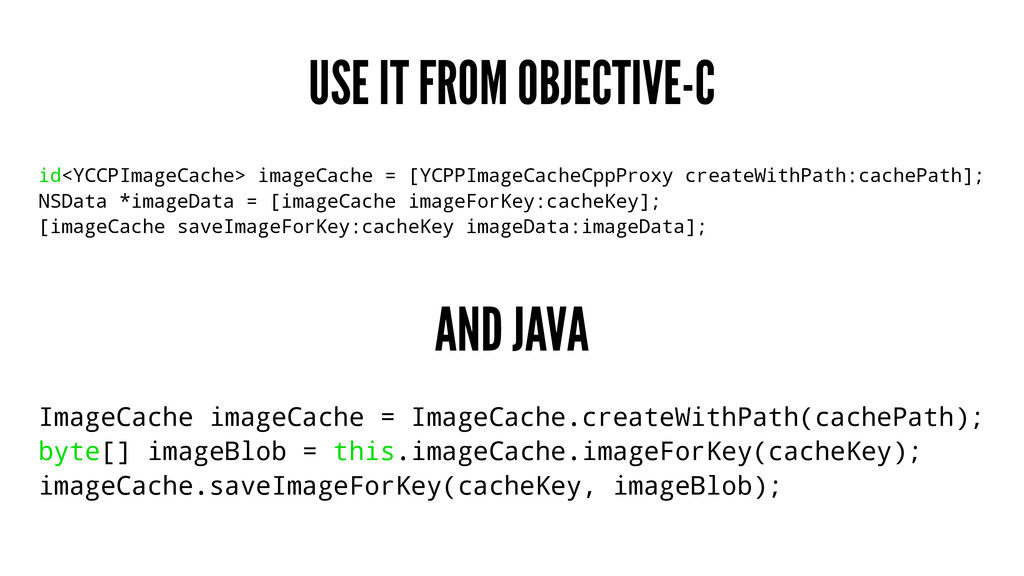 USE IT FROM OBJECTIVE-C id<YCCPImageCache> imag...