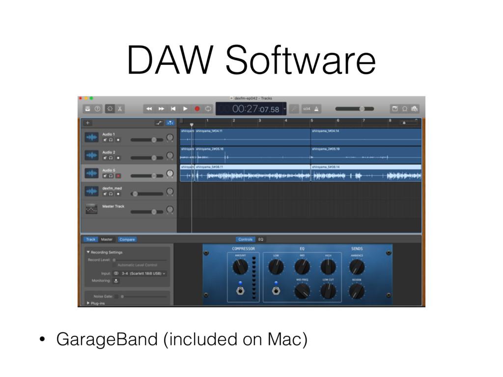 DAW Software • GarageBand (included on Mac)