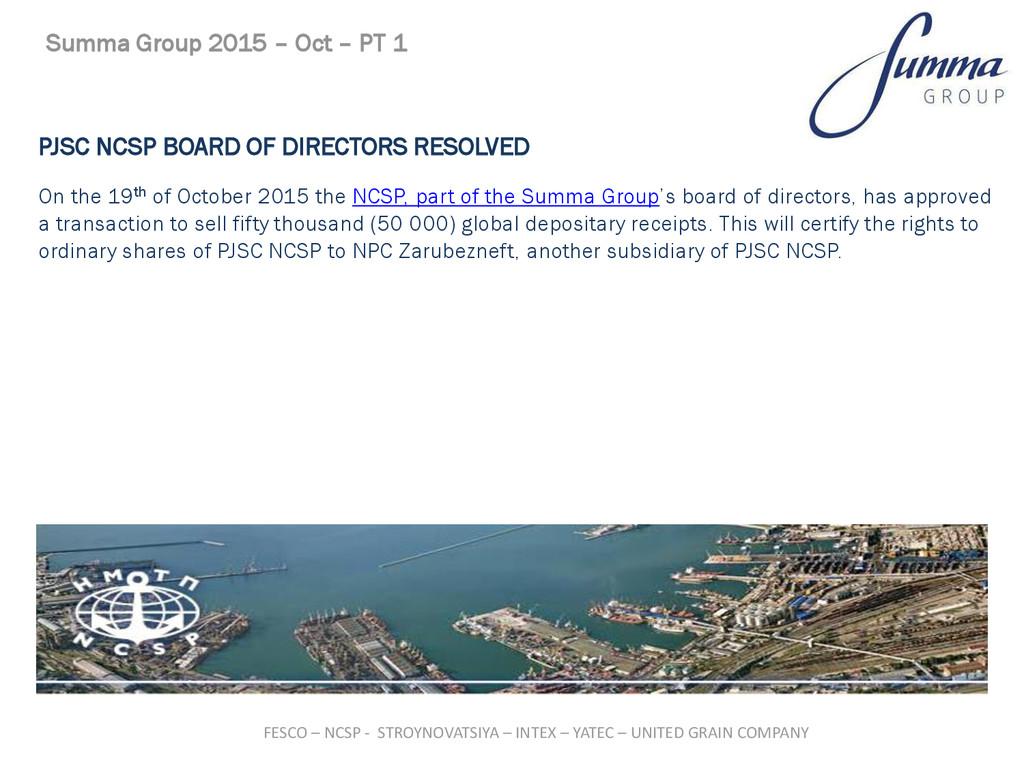 PJSC NCSP BOARD OF DIRECTORS RESOLVED On the 19...