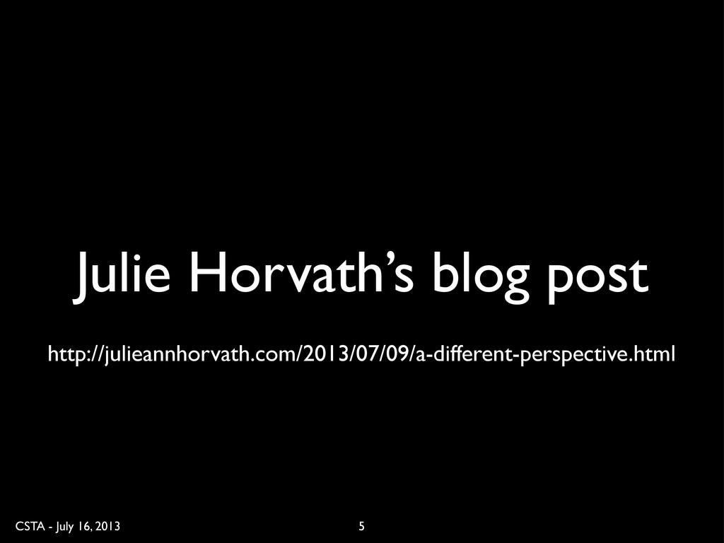 CSTA - July 16, 2013 Julie Horvath's blog post ...