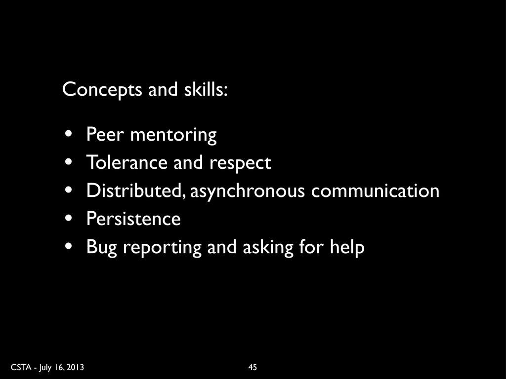 CSTA - July 16, 2013 45 • Peer mentoring • Tole...